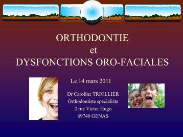 ORTHODONTIE et DYSFONCTIONS ORO-FACIALES