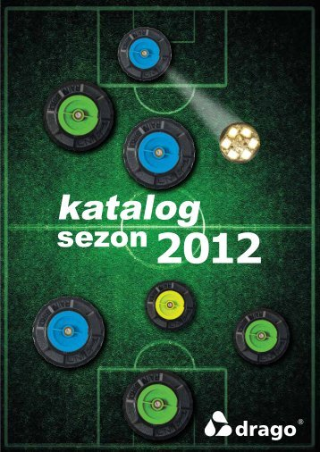 Katalog DRAGO 2012 - Drago – automatyczne systemy nawadniające