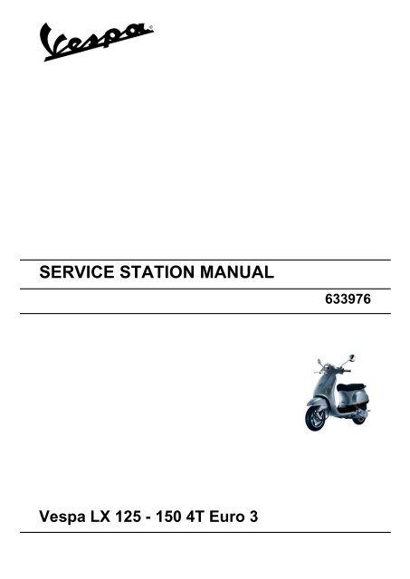 Service Station Manual Vespa Lx 125 150 4t Euro 3