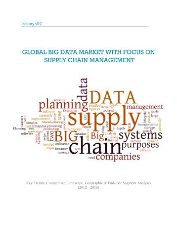 GLOBAL BIG DATA MARKET WITH FOCUS ON SUPPLY CHAIN MANAGEMENT
