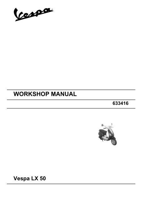 Workshop Manual Vespa Lx 50 2t