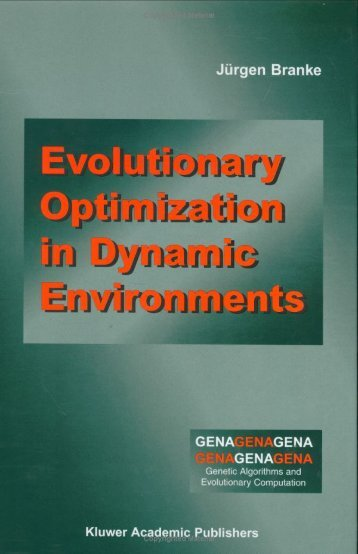 Evolutionary Optimization in Dynamic Environments.branke.2002