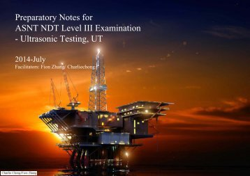 Preparatory Notes for ASNT NDT Level III Examination - Ultrasonic Testing, UT