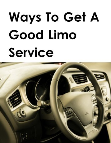 Ways To Get A Good Limo Service