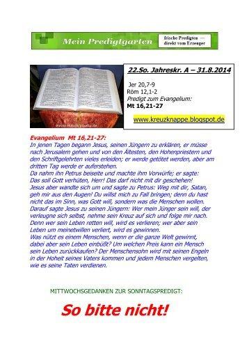 PREDIGT -- 22. Sonntag A --- 31.8.2014