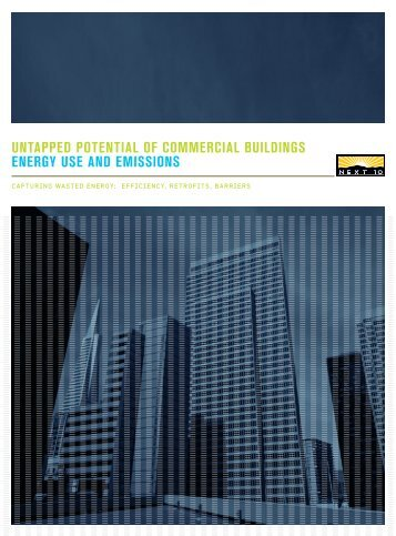 UNTAPPED POTENTIAL of COMMERCIAL BUILDINGS ENERGY USE AND EMISSIONS