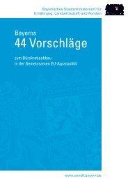 Bayerns 44 Vorschläge - Bayerisches Staatsministerium für ...