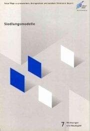 Siedlungsmodelle Bayern Nr. 7 - Bayerisches Staatsministerium des ...