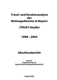 Trend- und Strukturanalyse des Rettungsdienstes in Bayern (TRUST ...