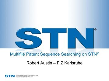 Multifile Patent Sequence Searching on STN® - STN International