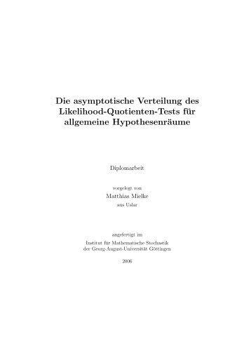 Die asymptotische Verteilung des Likelihood-Quotienten-Tests für ...