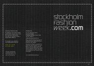 26-29 jan 2009 9-15 feb 2009 - Stockholm Fashion Week