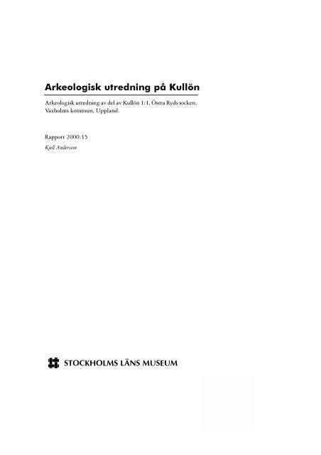 Arkeologisk utredning på Kullön - Stockholms läns museum