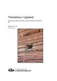 Timmerhus i Uppland - Stockholms läns museum