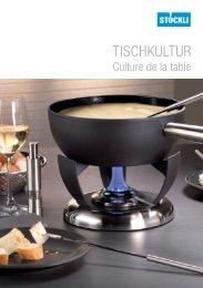 Culture de la table - A. & J. Stöckli