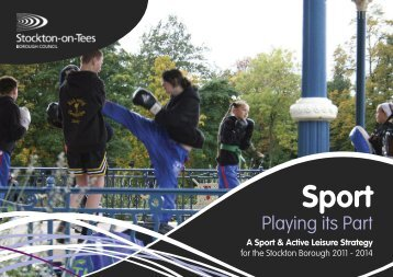 See the Sport and Activity Leisure Strategy for Stockton-on-Tees