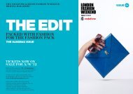THE VODAFONE LONDON FASHION WEEKEND IssuE THE Edi T