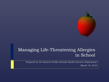 Managing Life-Threatening Allergies in School - Hanover Public ...