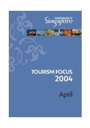 Tourism Focus - Apr2004.pub - Singapore Tourism Board