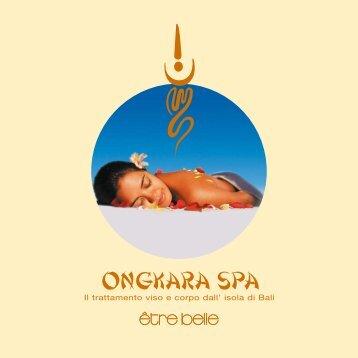 Scopri il mondo Ongkara Spa! - être belle