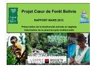 Rapport d'étape - Coeur de Forêt Bolivie - mars 2012