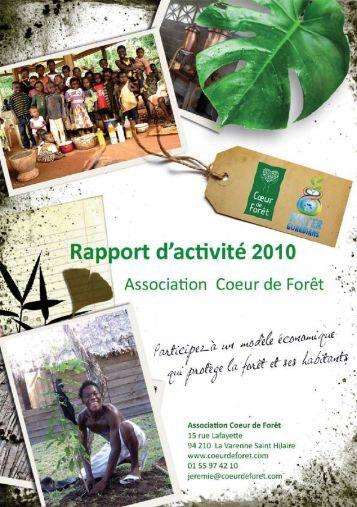 le rapport d'activité 2010 - Coeur de Forêt