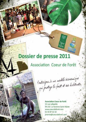 Press kit 2011 - Coeur de Forêt