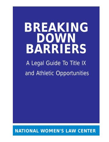 A Legal Guide To Title IX and Athletic Opportunities - National ...