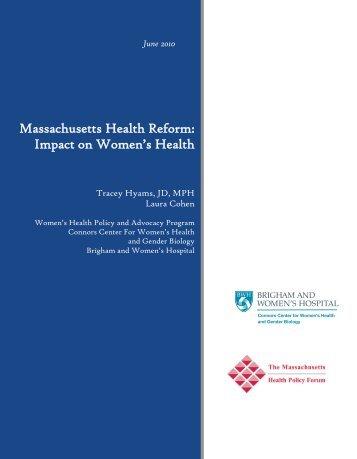 Massachusetts Health Reform: Impact on Women's Health - (Mass