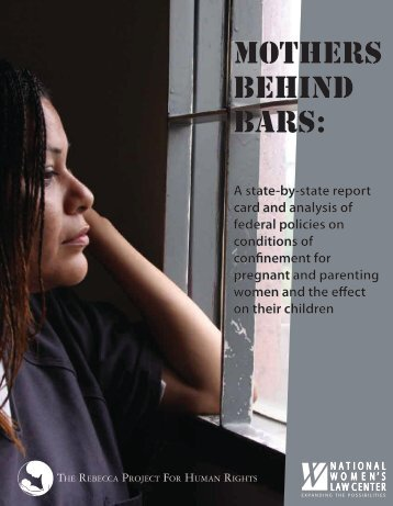 Mothers Behind Bars: - National Women's Law Center