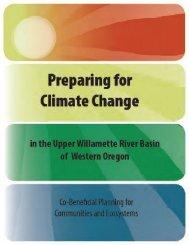 Preparing for climate change in the Upper Willamette River Basin