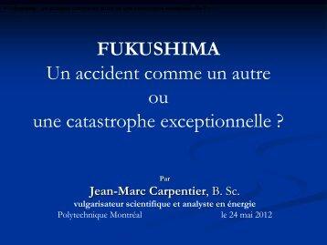 un accident comme un autre ou une catastrophe exceptionnelle