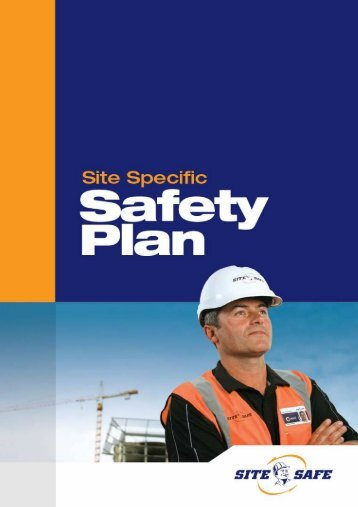Site Specific Safety Plan - Site Safe