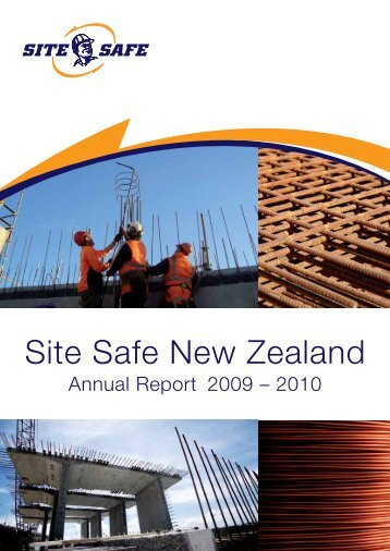Site Safe New Zealand Annual Report 2009-10