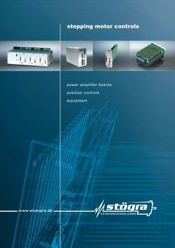 Stepper motor controls catalogue 2011 - STÖGRA Antriebstechnik ...