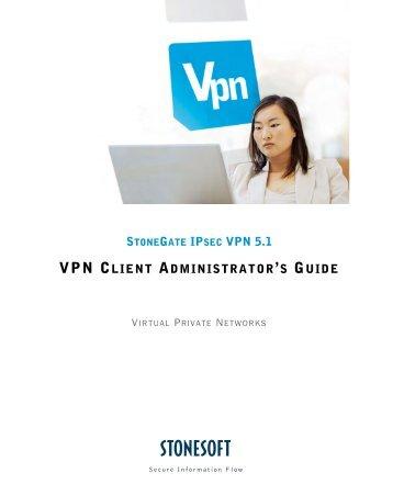 StoneGate IPsec VPN Client Administrator's Guide - Stonesoft