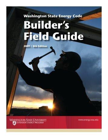 Builder's Field Guide - Energy Program - Washington State University