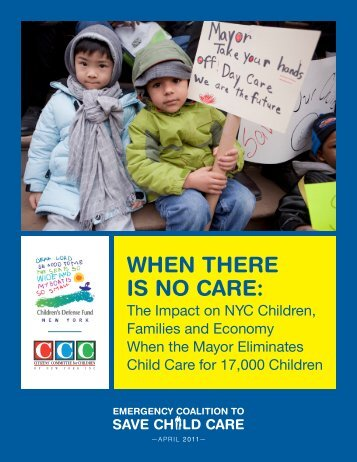 WHEN THERE IS NO CARE: - Children's Defense Fund