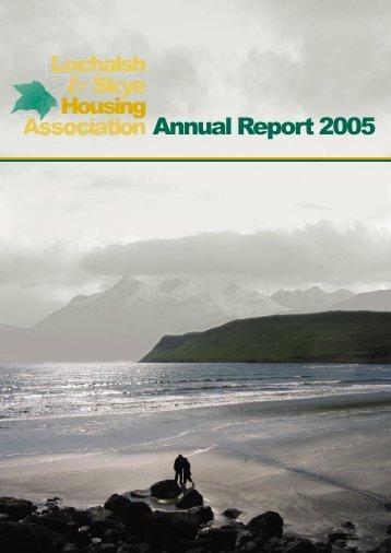 1806 2005 Annual Report.indd - Lochalsh & Skye Housing ...