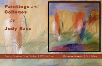 Paintings and Collages by Judy Bass - Marymount University