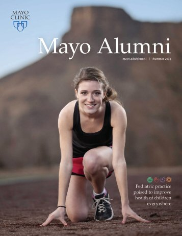 Mayo Alumni Magazine 2012 Summer - MC4409-0612 - Mayo Clinic