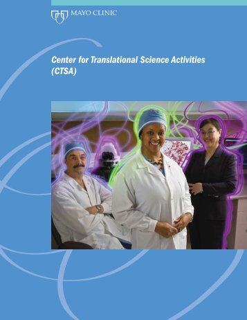 Center for Translational Science Activities (CTSA) - Mayo Clinic