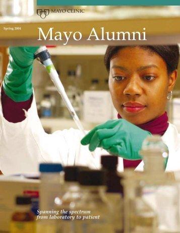 Mayo Alumni Magazine 2004 Spring - MC4409-0404 - Mayo Clinic