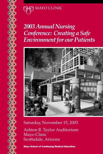 2003 Annual Nursing Conference: Creating a Safe ... - Mayo Clinic