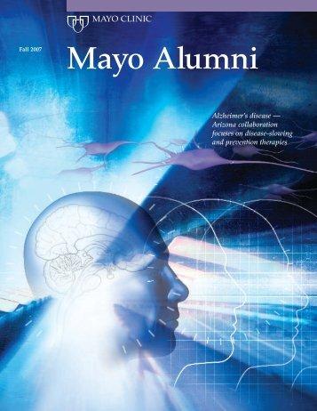 Mayo Alumni Magazine 2007 Fall - MC4409-1107 - Mayo Clinic