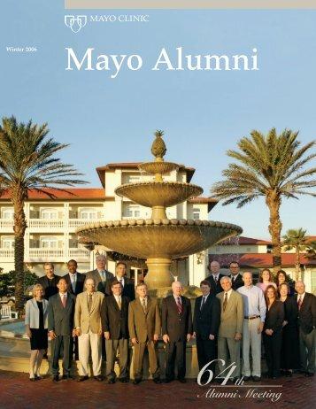 Mayo Alumni Magazine 2006 Winter - MC4409-0106 - Mayo Clinic