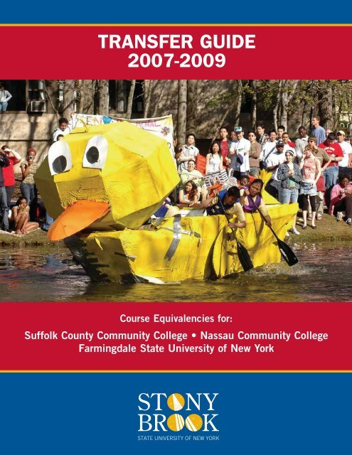 Transfer Guide • 2007-2009 - Stony Brook University