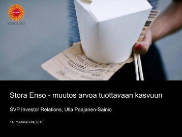 Stora Enso - muutos arvoa tuottavaan kasvuun