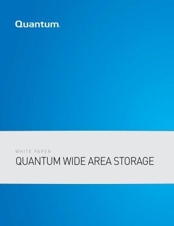 QUANTUM WIDE AREA STORAGE - Storage Consortium