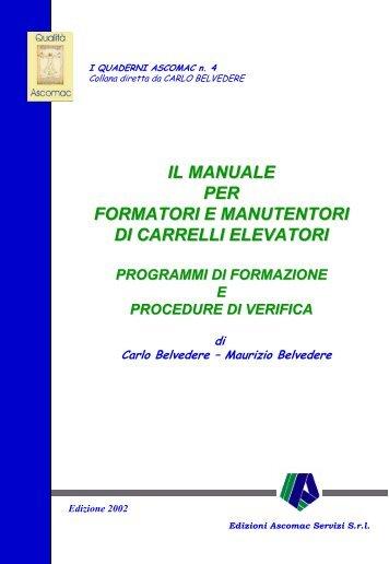 IL MANUALE PER FORMATORI E MANUTENTORI DI CARRELLI ...